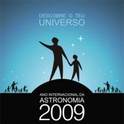 O Ano da Astronomia. Por que 2009 é o Ano da Astronomia